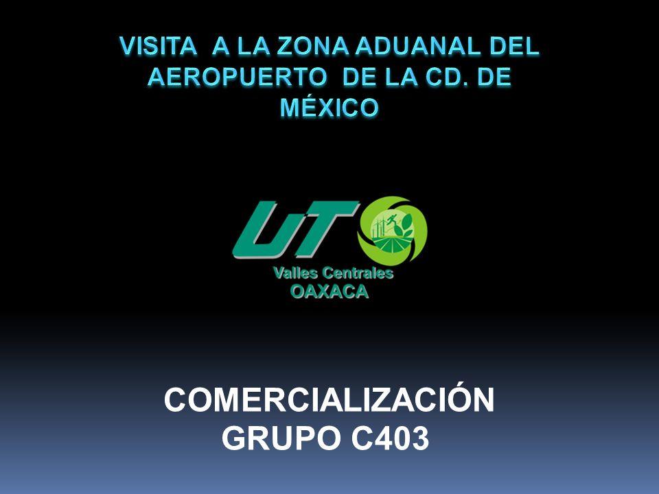 VISITA A LA ZONA ADUANAL DEL AEROPUERTO DE LA CD. DE MÉXICO