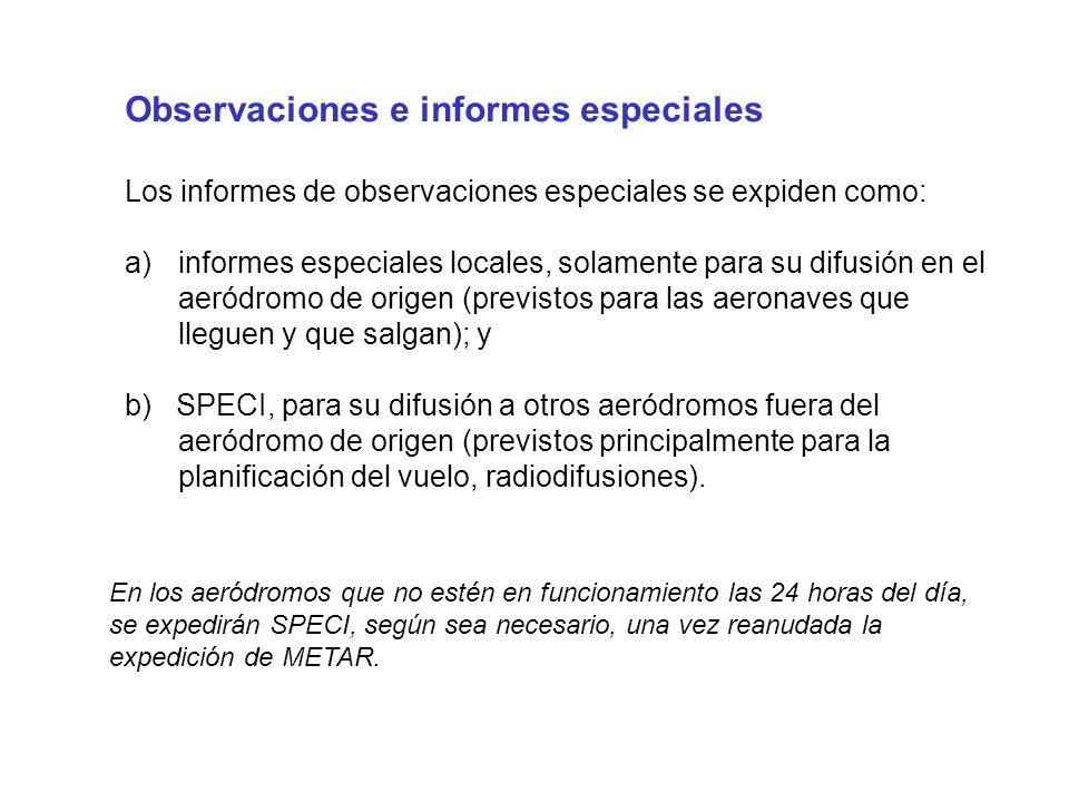 Observaciones e informes especiales