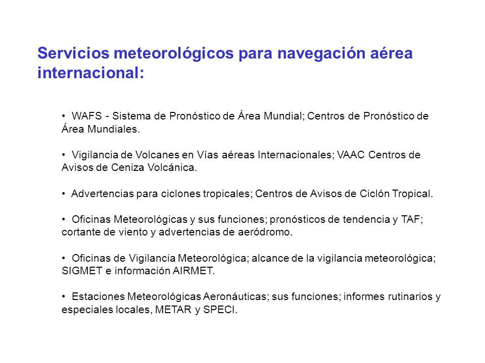 Servicios meteorológicos para navegación aérea internacional: