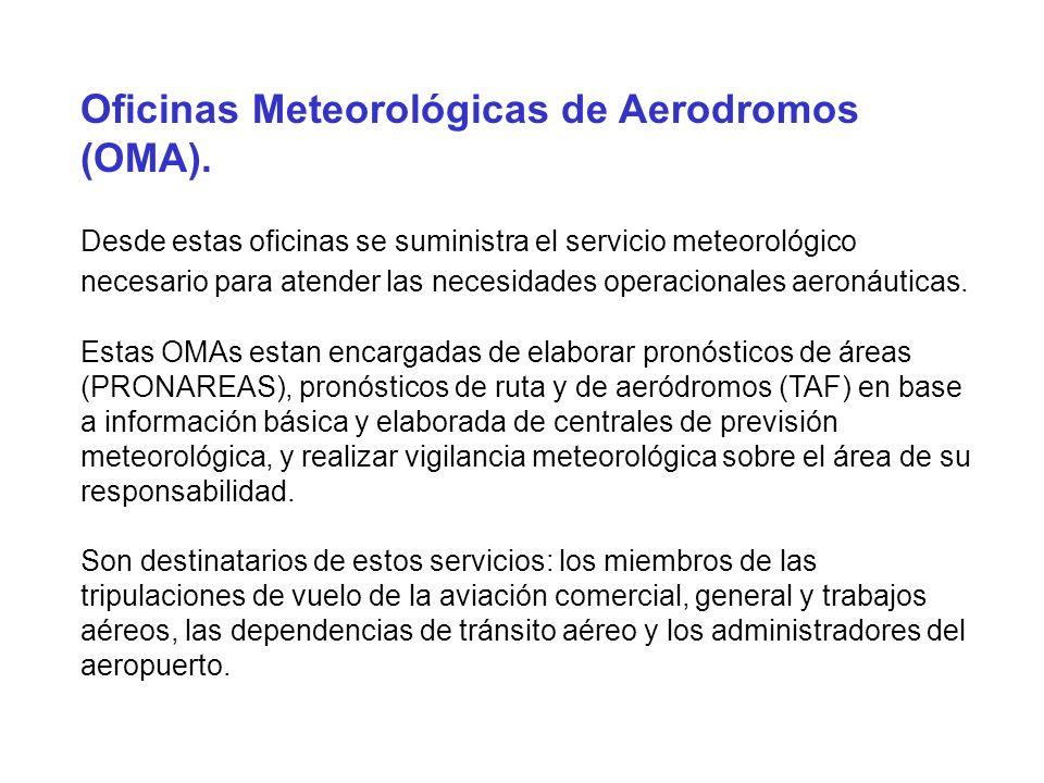 Oficinas Meteorológicas de Aerodromos (OMA).