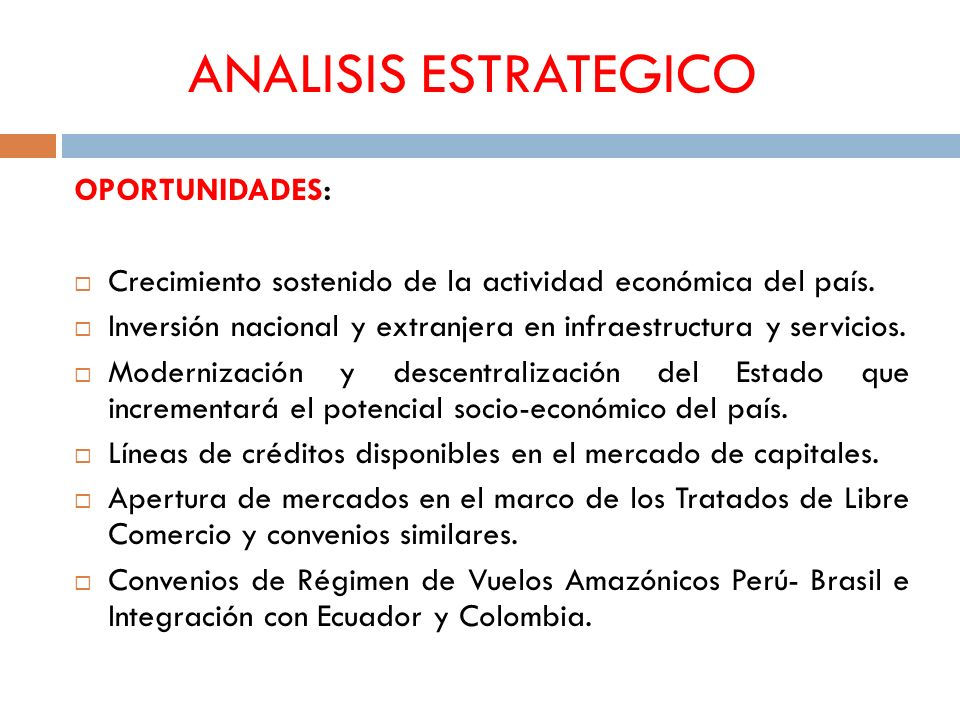 ANALISIS ESTRATEGICO OPORTUNIDADES:
