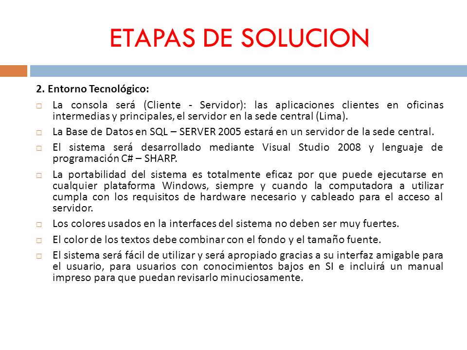 ETAPAS DE SOLUCION 2. Entorno Tecnológico: