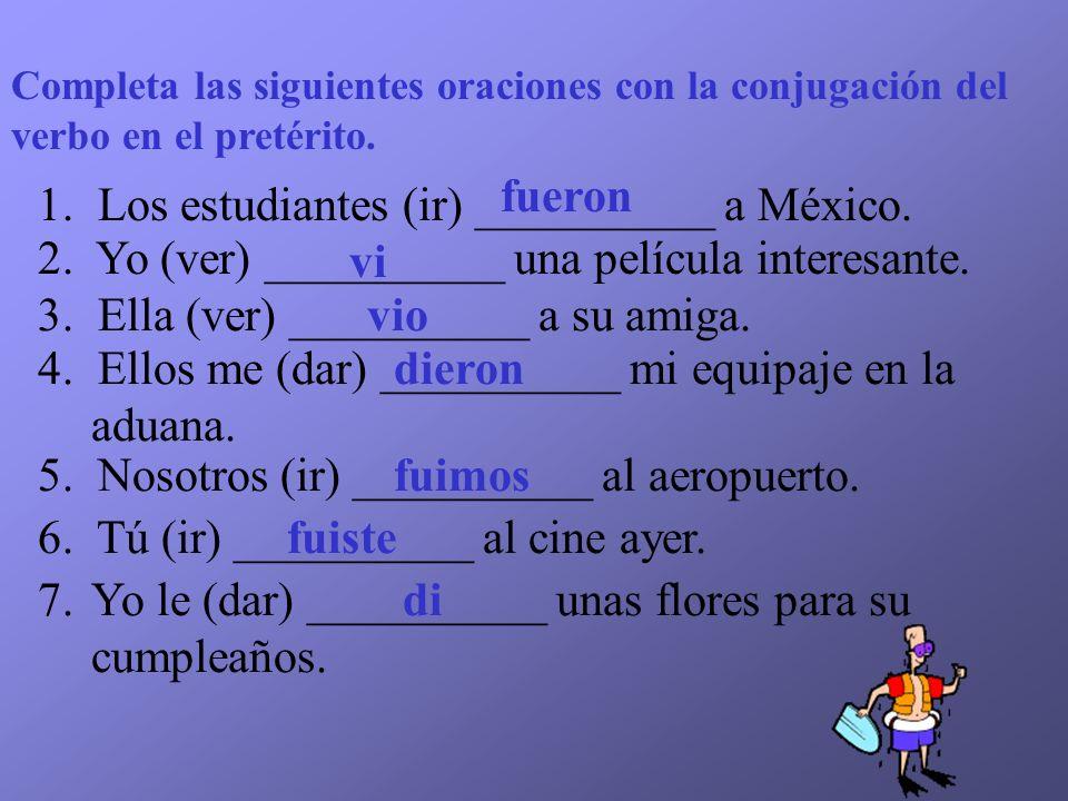 1. Los estudiantes (ir) __________ a México.
