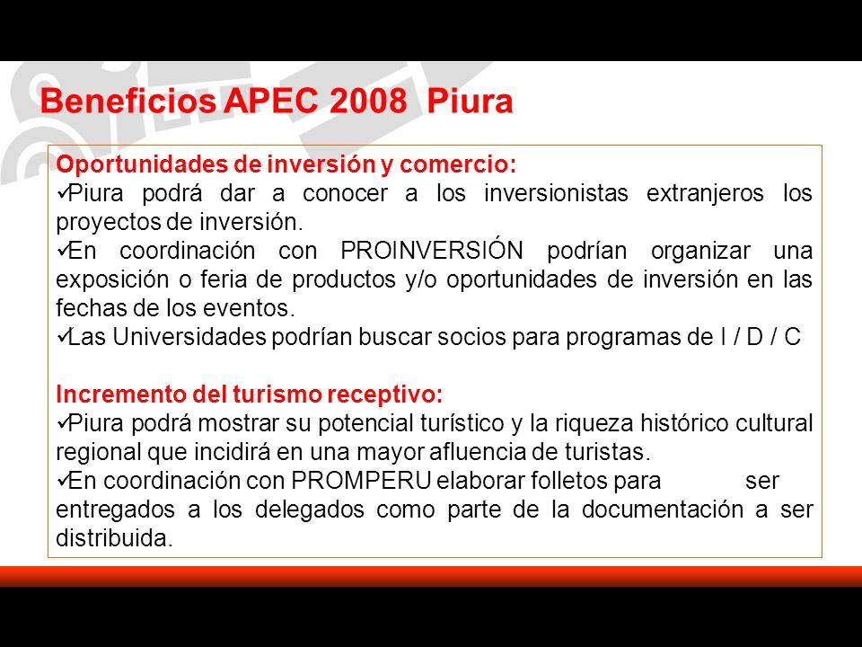 Beneficios APEC 2008 Piura Oportunidades de inversión y comercio: