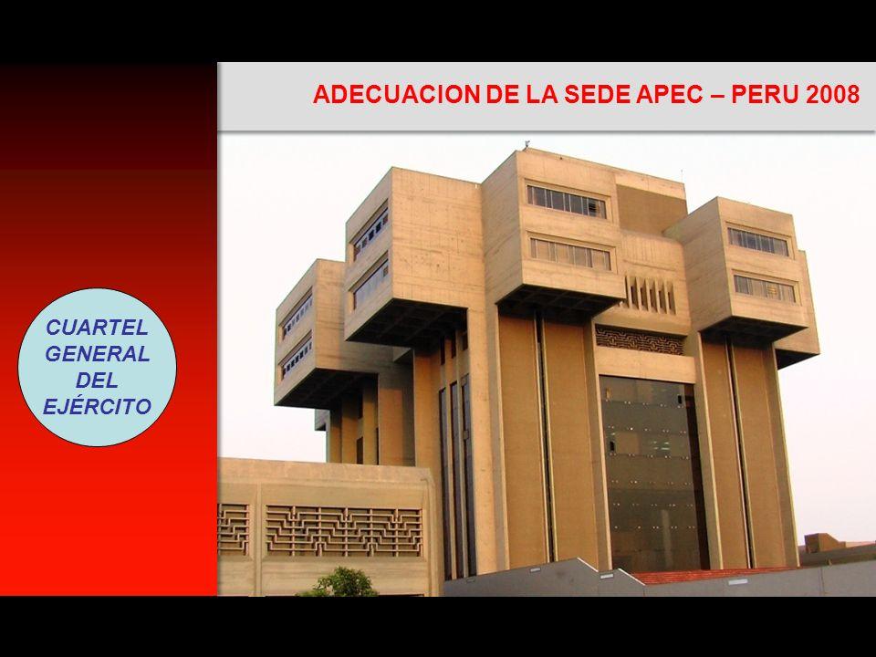 ADECUACION DE LA SEDE APEC – PERU 2008