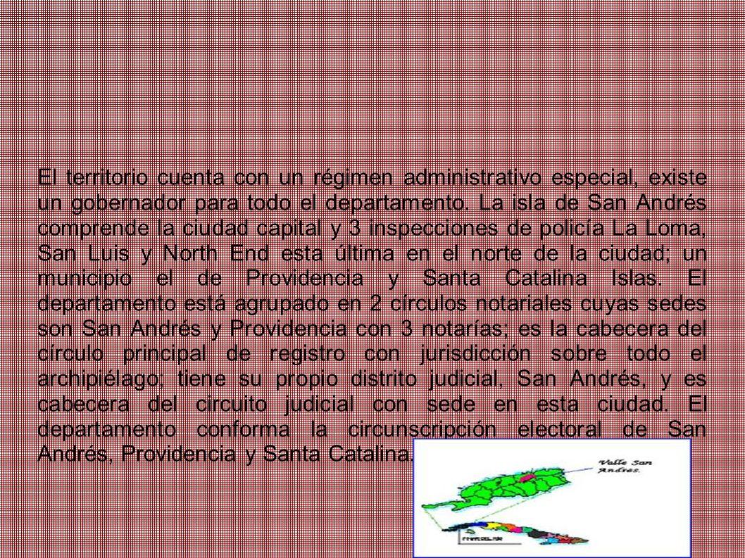 El territorio cuenta con un régimen administrativo especial, existe un gobernador para todo el departamento.