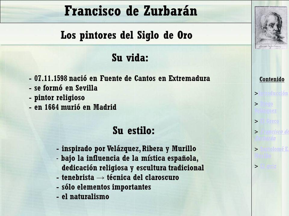 Francisco de Zurbarán Los pintores del Siglo de Oro Su vida: