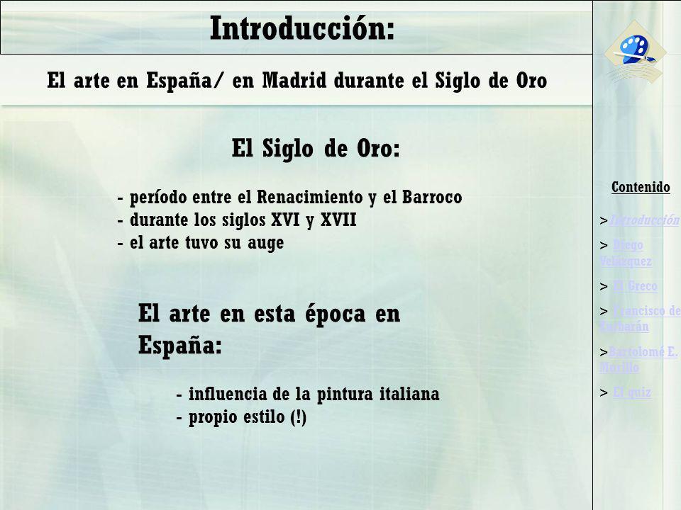 Introducción: El Siglo de Oro: El arte en esta época en España:
