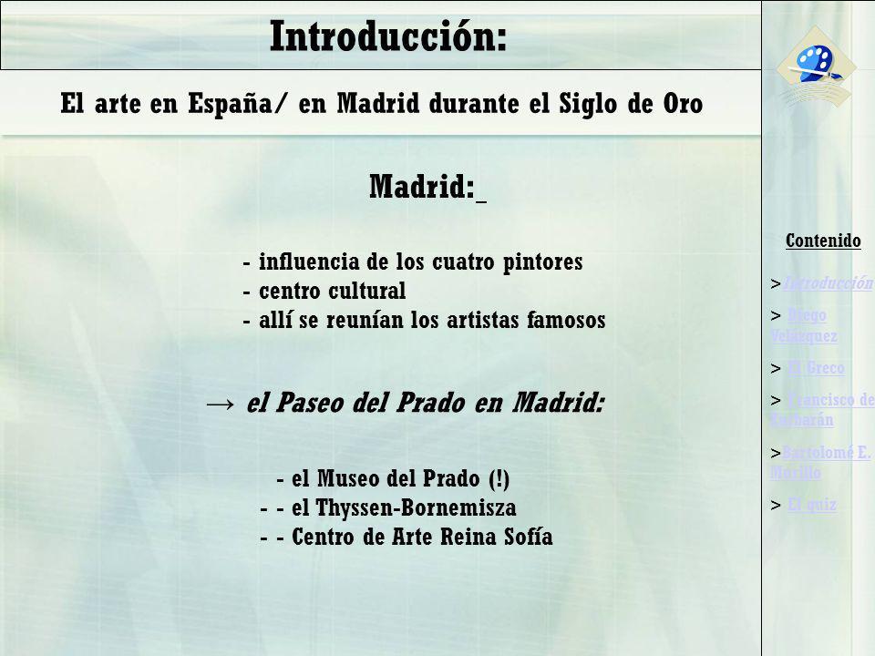 Introducción: El arte en España/ en Madrid durante el Siglo de Oro