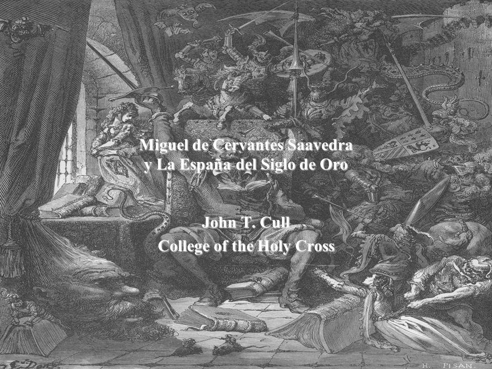 Miguel de Cervantes Saavedra y La España del Siglo de Oro