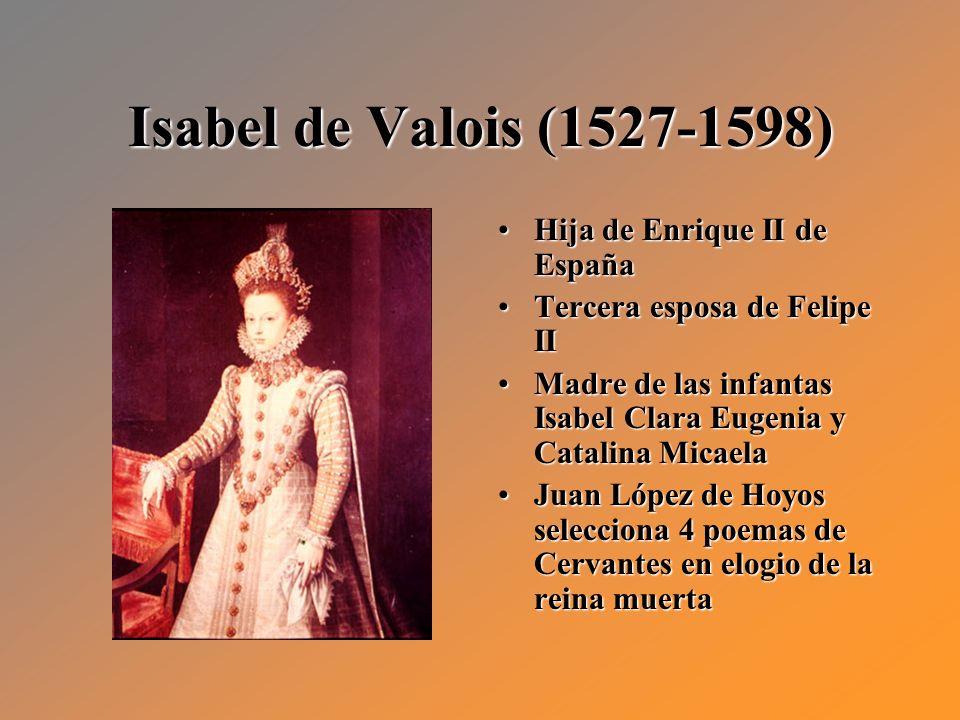 Isabel de Valois (1527-1598) Hija de Enrique II de España