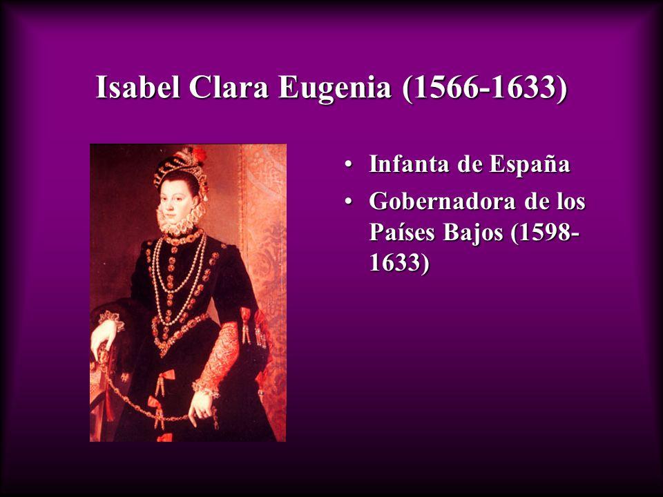 Isabel Clara Eugenia (1566-1633)