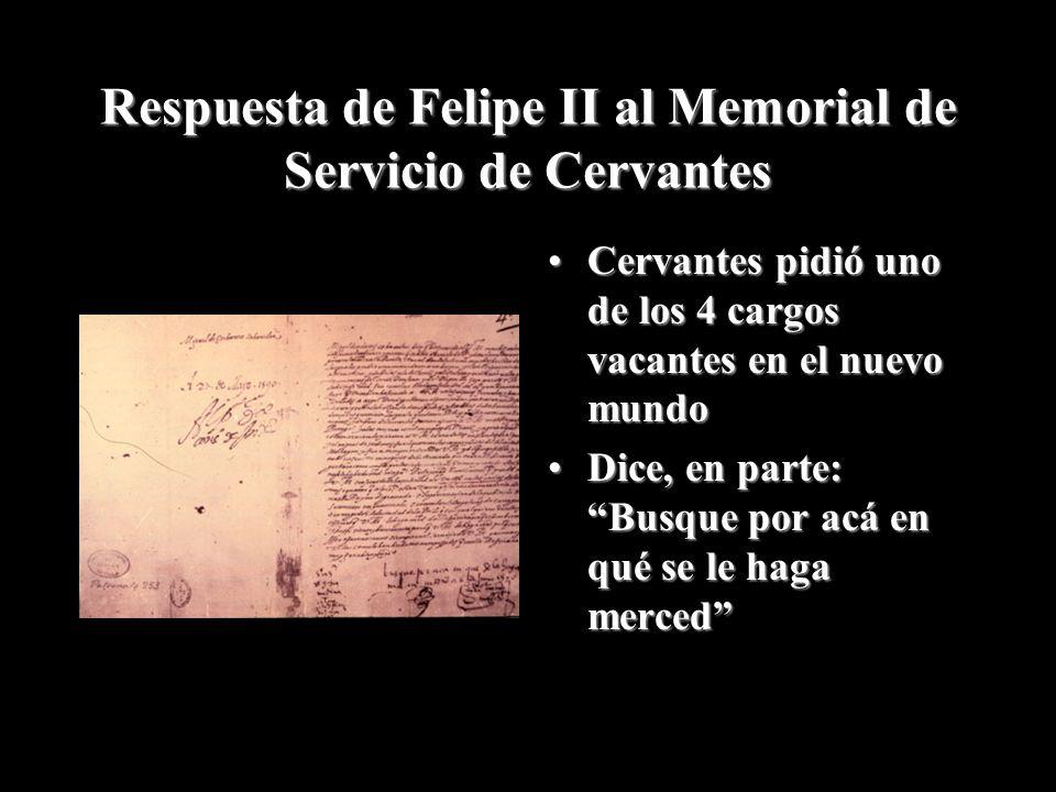 Respuesta de Felipe II al Memorial de Servicio de Cervantes