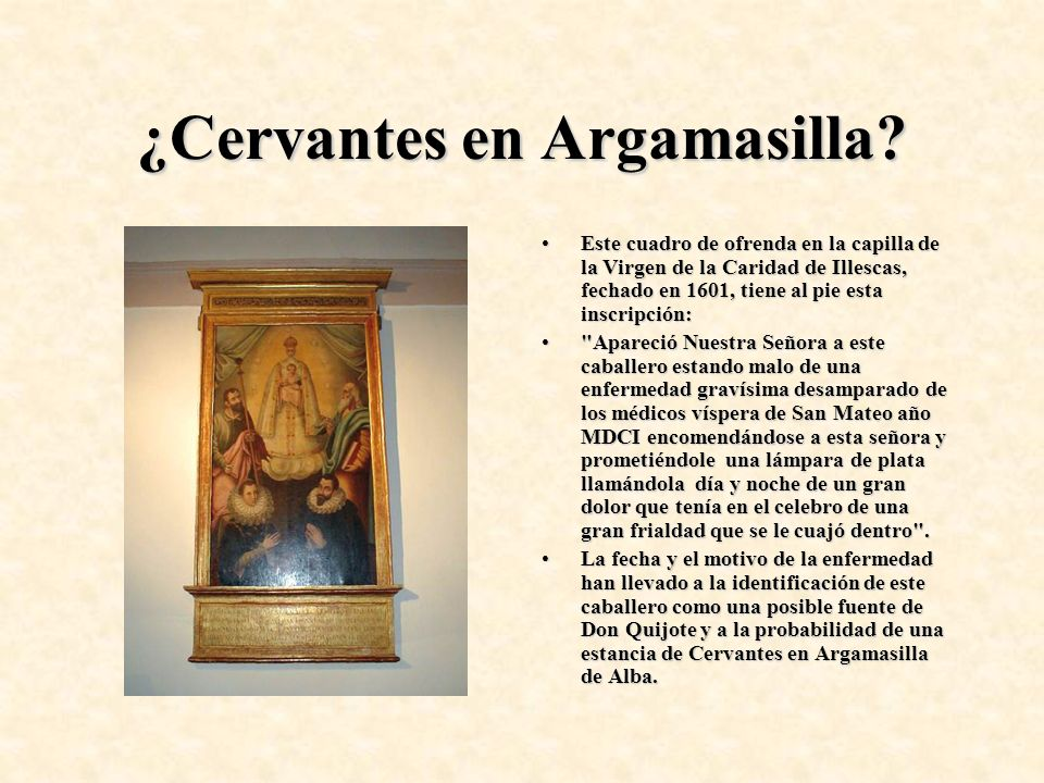 ¿Cervantes en Argamasilla