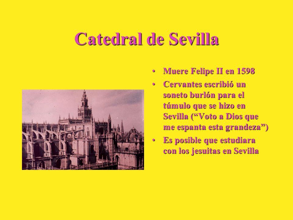 Catedral de Sevilla Muere Felipe II en 1598