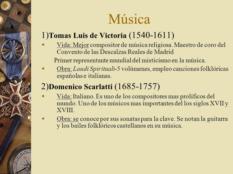 Música 1)Tomas Luis de Victoria (1540-1611)