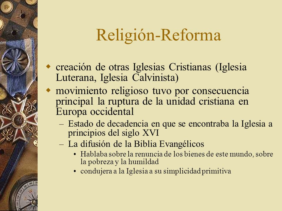 Religión-Reforma creación de otras Iglesias Cristianas (Iglesia Luterana, Iglesia Calvinista)