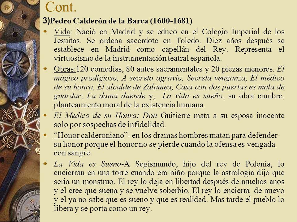 Cont. 3)Pedro Calderón de la Barca (1600-1681)