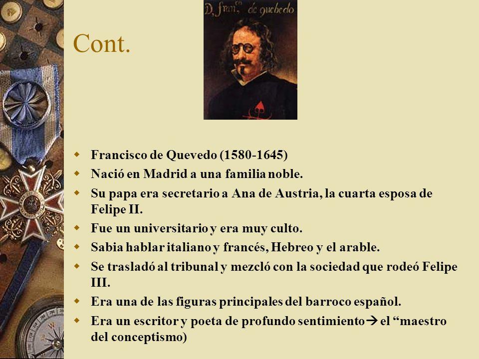 Cont. Francisco de Quevedo (1580-1645)