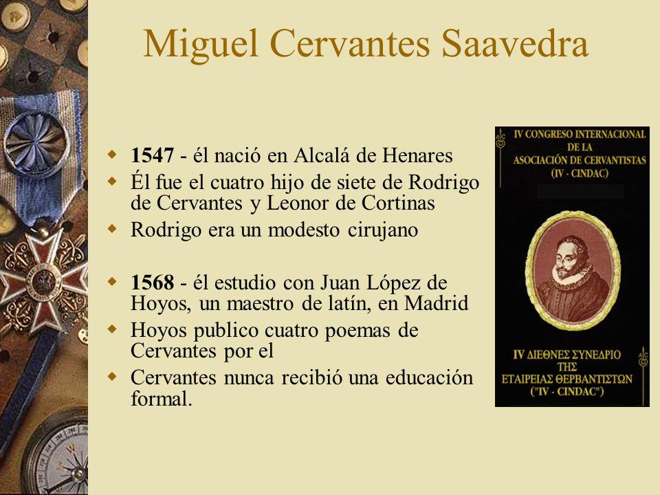 Miguel Cervantes Saavedra