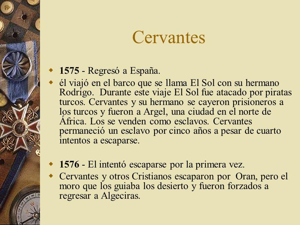 Cervantes 1575 - Regresó a España.