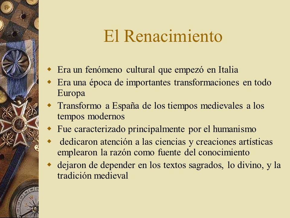 El Renacimiento Era un fenómeno cultural que empezó en Italia