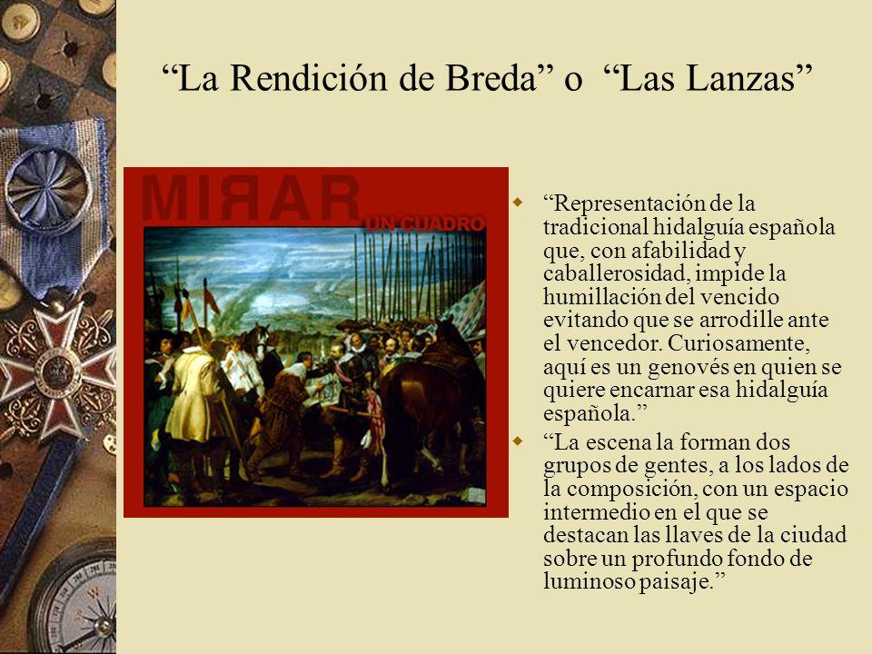 La Rendición de Breda o Las Lanzas