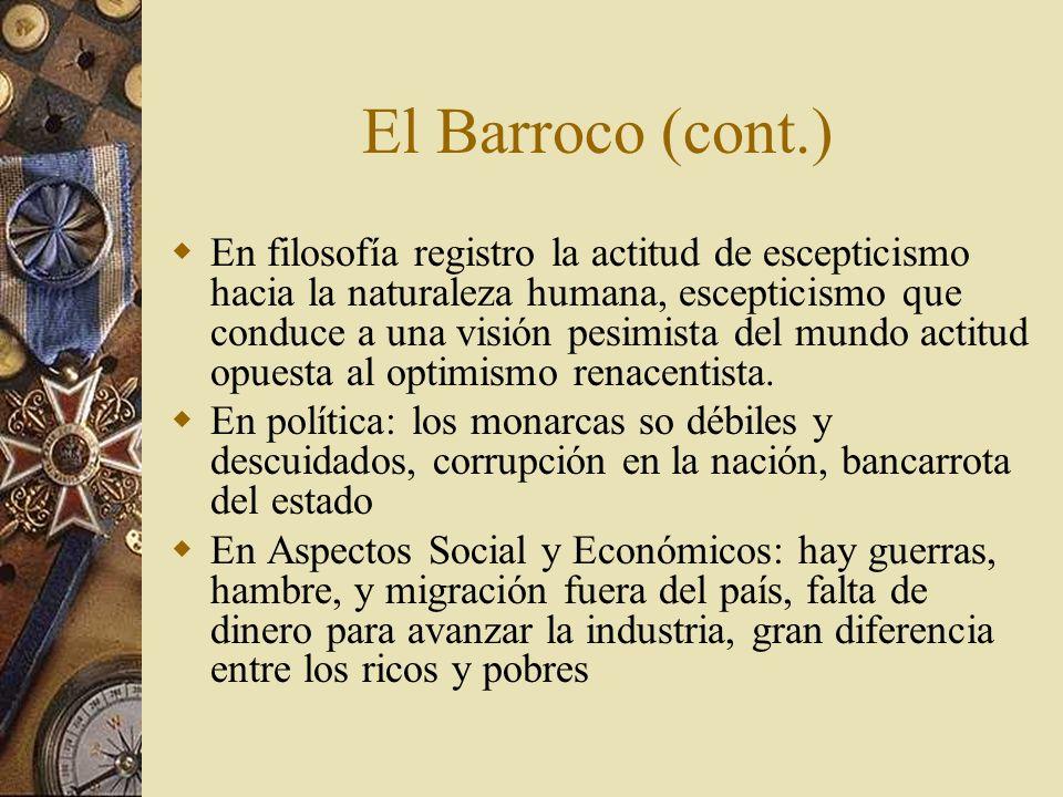 El Barroco (cont.)