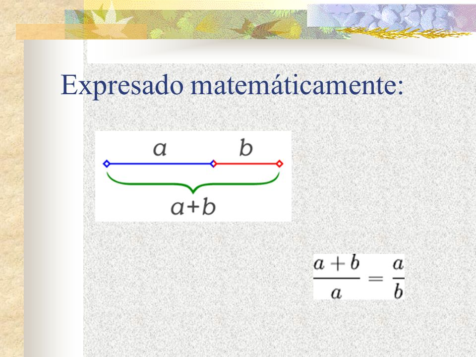 Expresado matemáticamente: