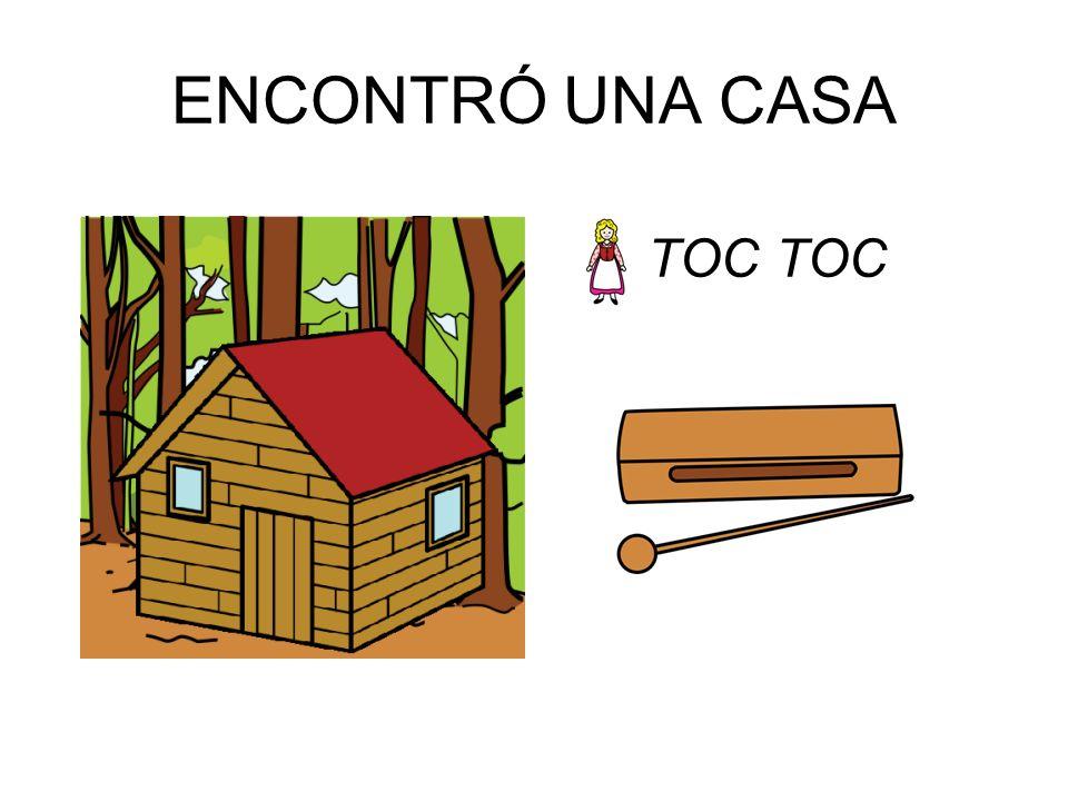 ENCONTRÓ UNA CASA TOC TOC