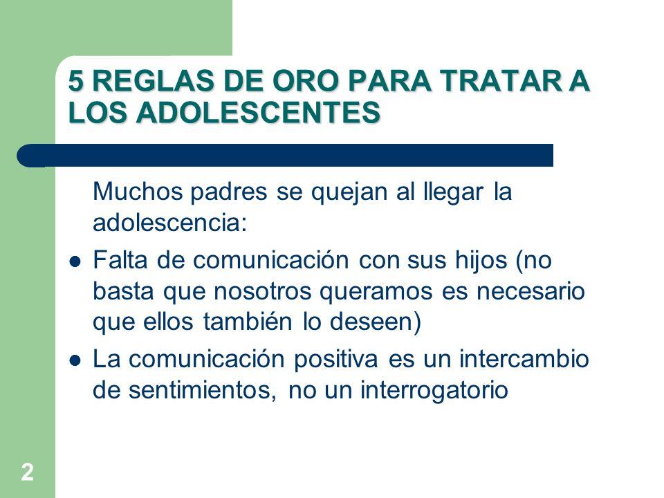5 REGLAS DE ORO PARA TRATAR A LOS ADOLESCENTES