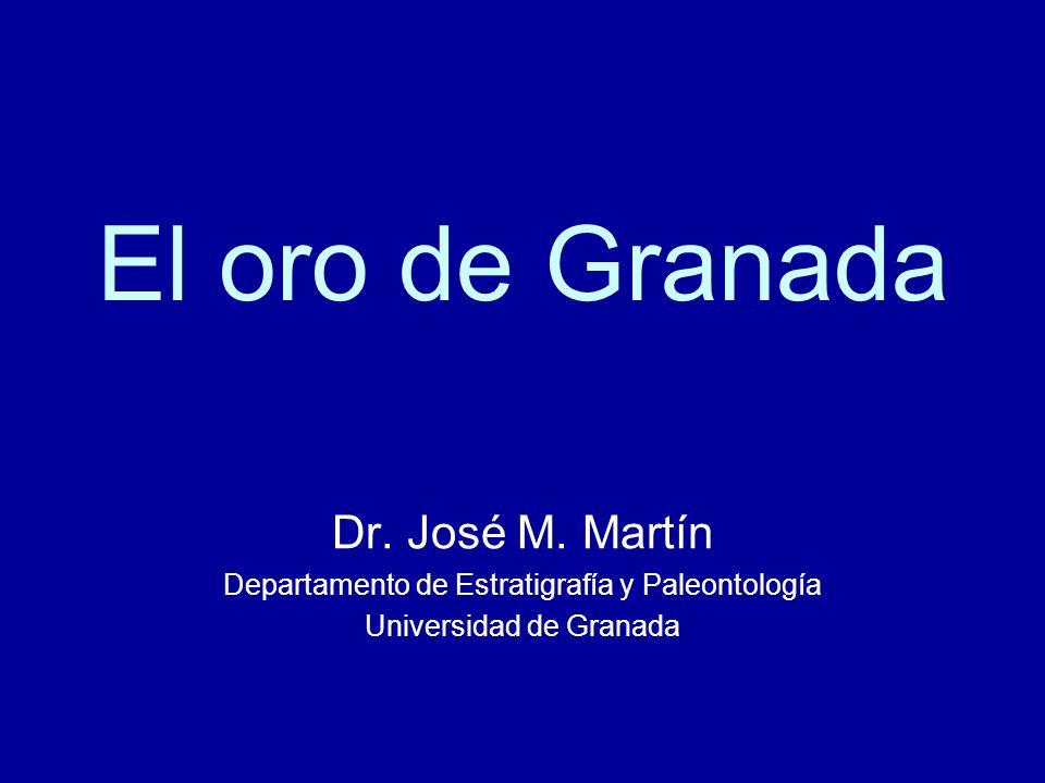 El oro de Granada Dr. José M. Martín