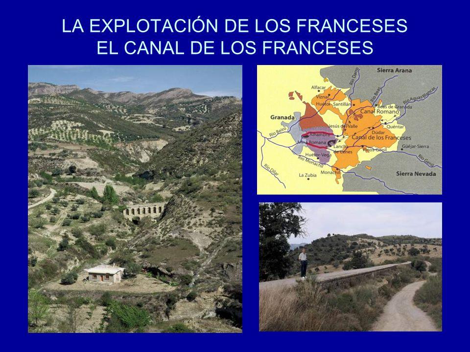 LA EXPLOTACIÓN DE LOS FRANCESES EL CANAL DE LOS FRANCESES