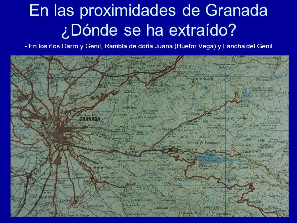En las proximidades de Granada ¿Dónde se ha extraído