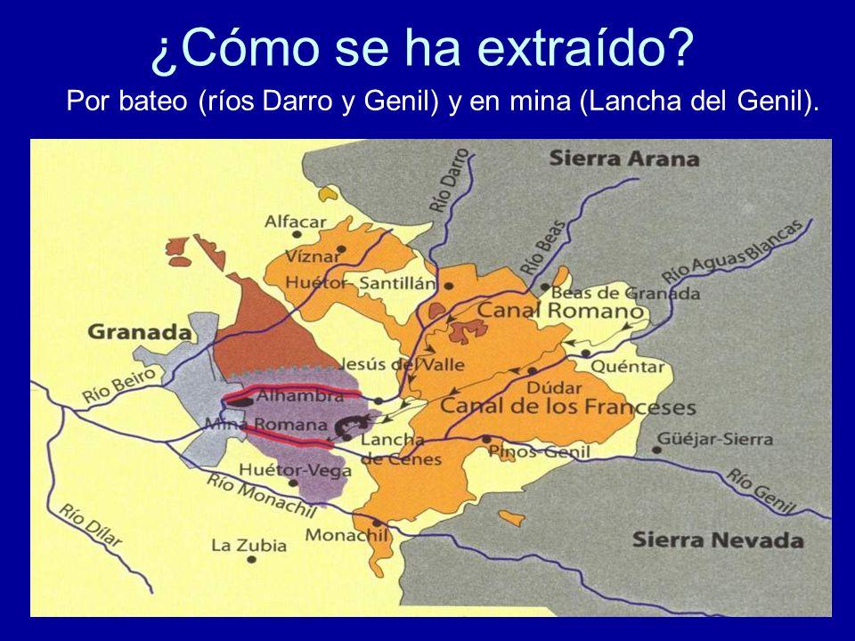 Por bateo (ríos Darro y Genil) y en mina (Lancha del Genil).