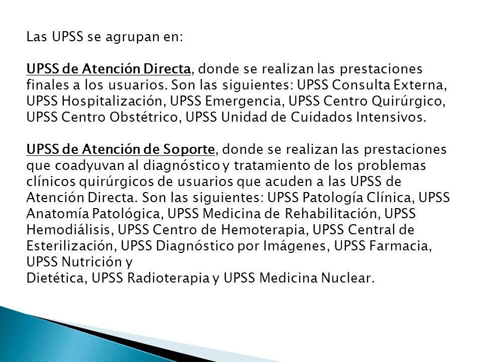 Las UPSS se agrupan en: