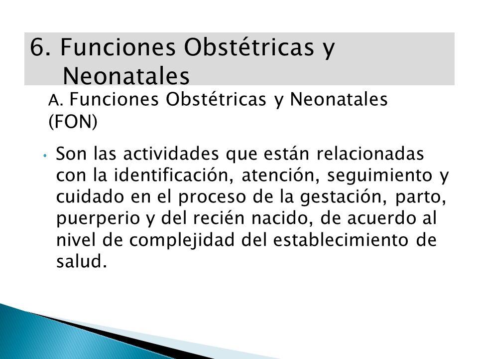 6. Funciones Obstétricas y Neonatales