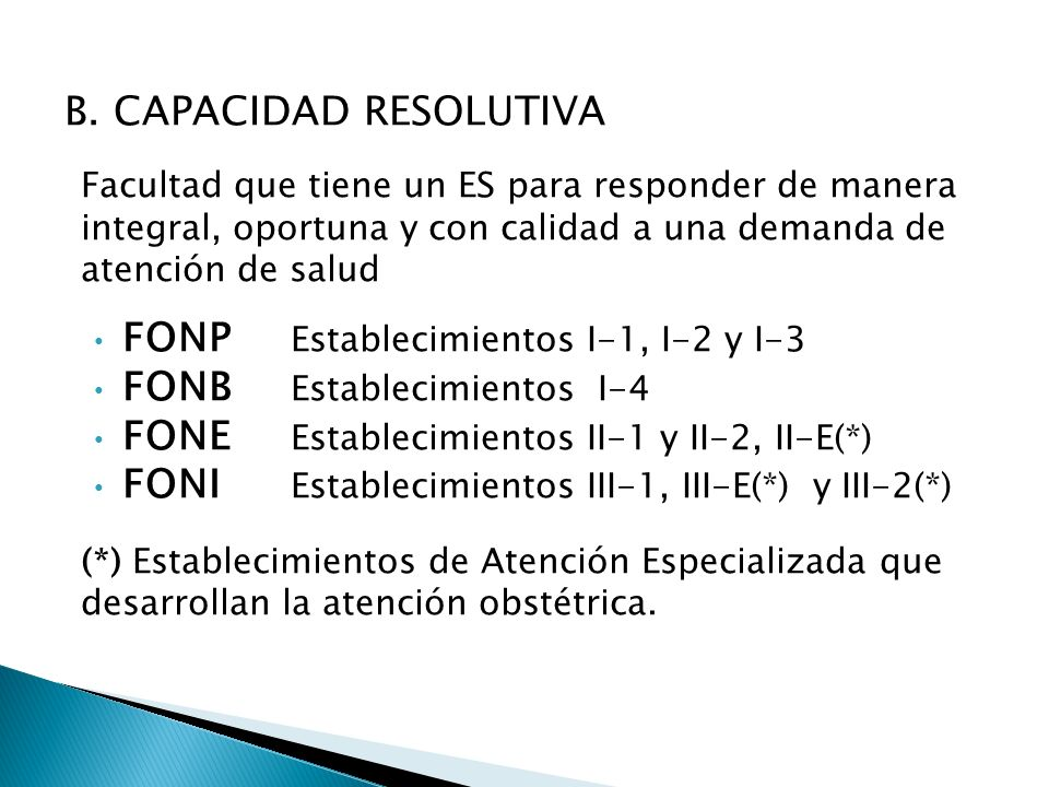B. CAPACIDAD RESOLUTIVA