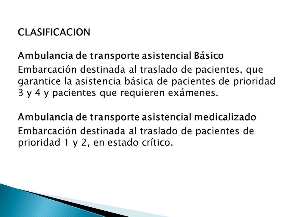 CLASIFICACION Ambulancia de transporte asistencial Básico.