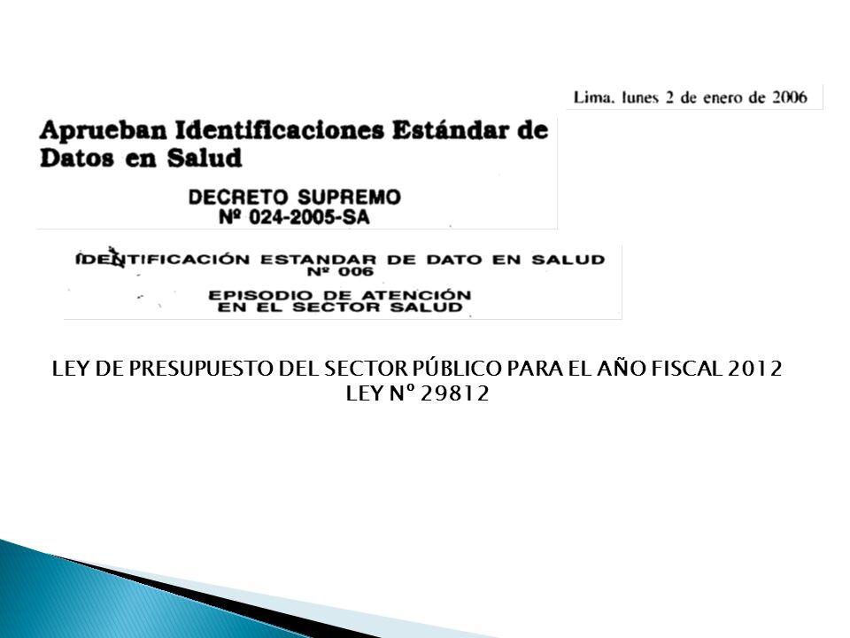 LEY DE PRESUPUESTO DEL SECTOR PÚBLICO PARA EL AÑO FISCAL 2012
