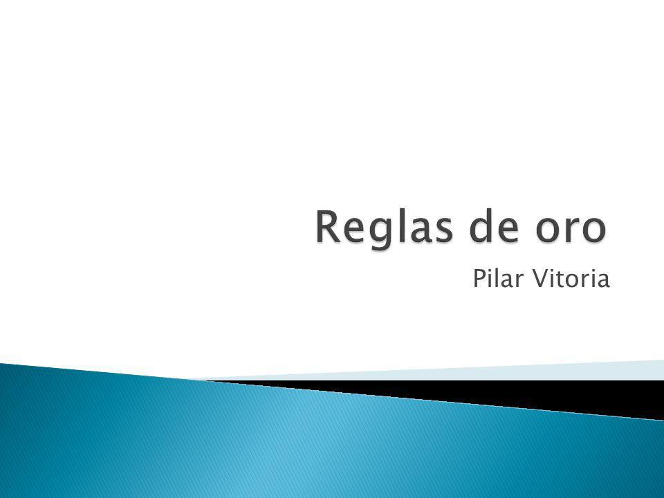 Reglas de oro Pilar Vitoria