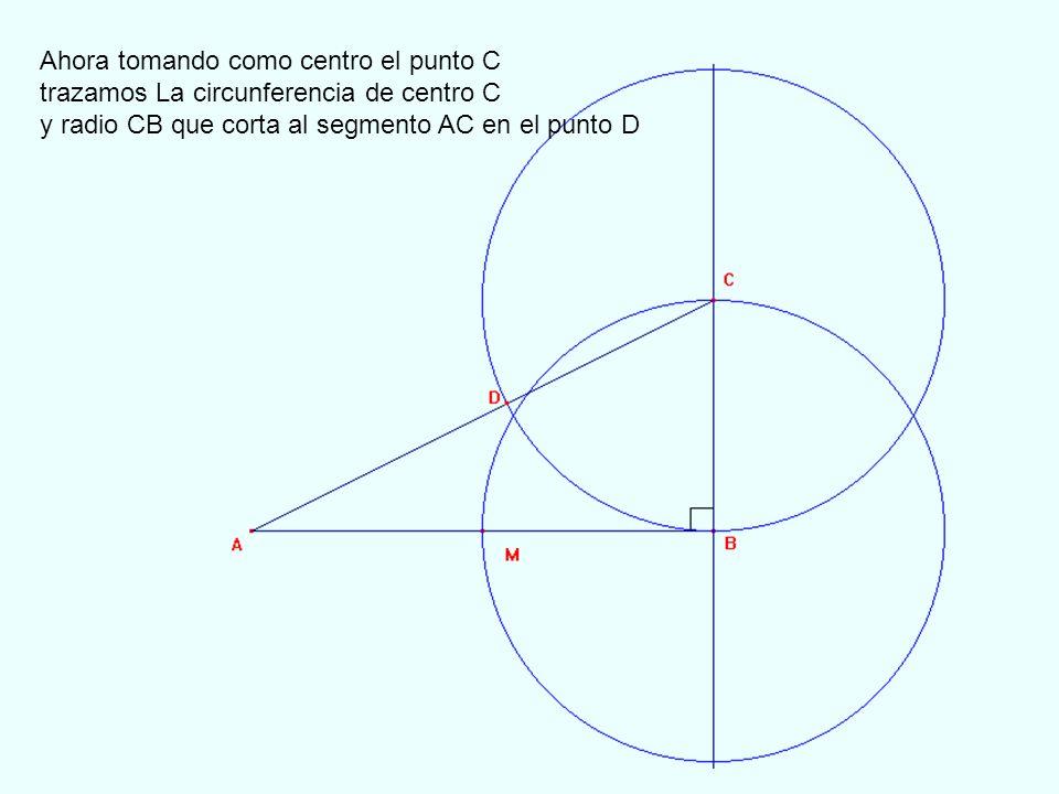 Ahora tomando como centro el punto C