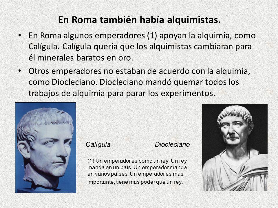 En Roma también había alquimistas.
