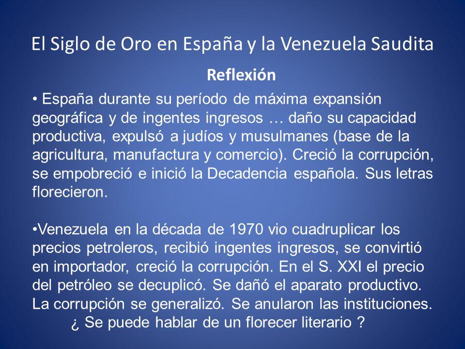 El Siglo de Oro en España y la Venezuela Saudita