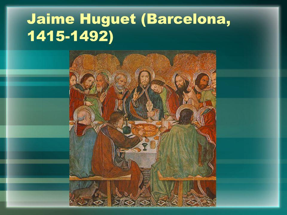 Jaime Huguet (Barcelona, 1415-1492)