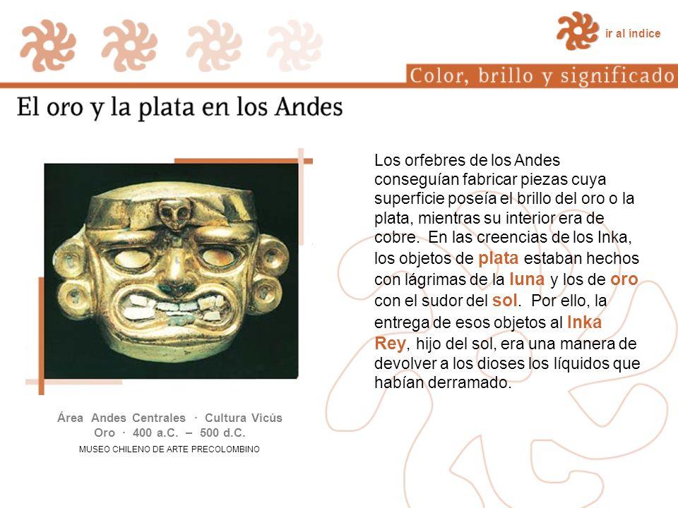 Área Andes Centrales · Cultura Vicús Oro · 400 a.C. – 500 d.C.
