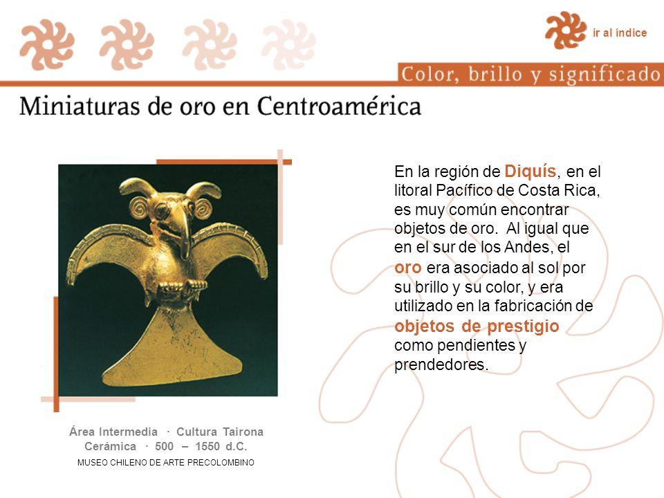 Área Intermedia · Cultura Tairona Cerámica · 500 – 1550 d.C.