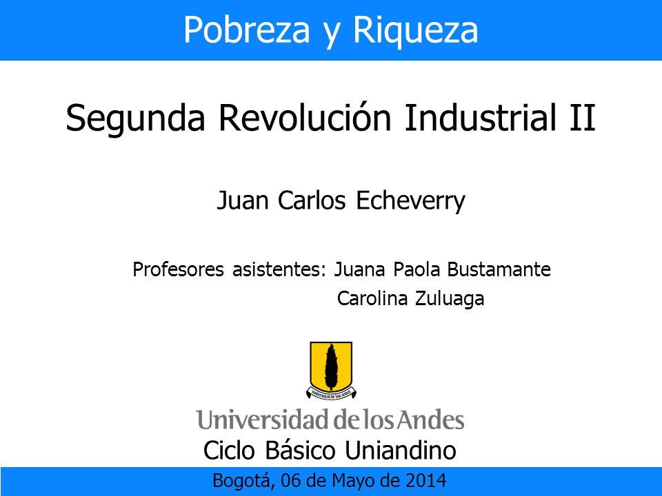 Pobreza y Riqueza Segunda Revolución Industrial II