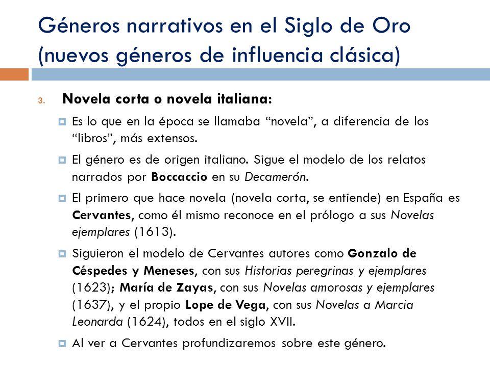 Géneros narrativos en el Siglo de Oro (nuevos géneros de influencia clásica)