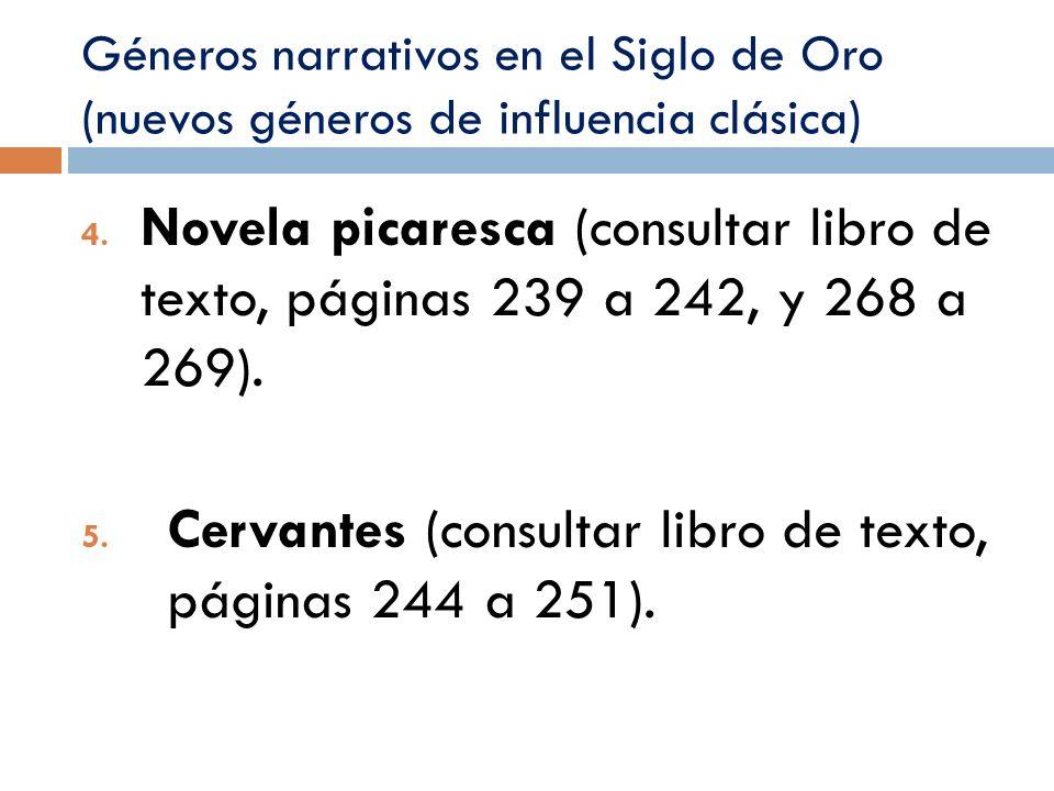 Cervantes (consultar libro de texto, páginas 244 a 251).
